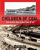 Children of Coal-The East Carbon Class of 65 [並行輸入品]