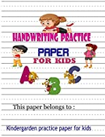 Handwriting practice paper for kids: Notebook with Dotted Lined Sheets and beautiful cover for ABC kids, K-3 Students,k-2 students- also kids,girls,boys can use it-100 pages large(8.5x11)