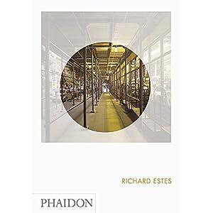 Richard Estes: Phaidon Focus