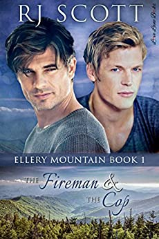 The Fireman and the Cop (Ellery Mountain Book 1) by [Scott, RJ]