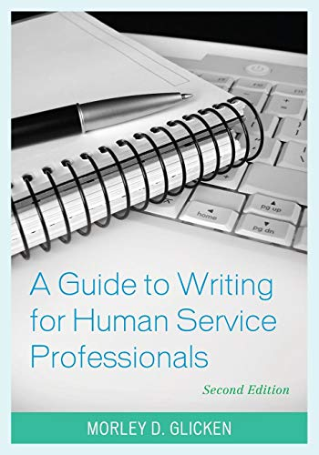 Download A Guide to Writing for Human Service Professionals 1538106205