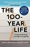 The 100-Year Life: Living and Working in an Age of Longevity 画像