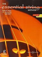 The Essential String Method: Violin - Book 2 / エッセンシャル・ストリング・メソッド: ヴァイオリン - ブック2