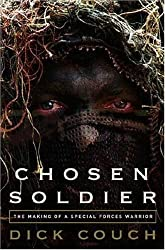 Chosen Soldier - The Making Of A Special Forces Warrior - Book Club Edition
