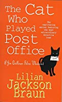 The Cat Who Played Post Office (The Cat Who... Mysteries, Book 6): A cosy feline crime novel for cat lovers everywhere