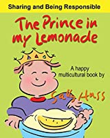 The Prince in My Lemonade: (a Happy Multicultural Book)