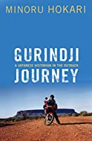 Gurindji Journey: A Japanese historian in the outback