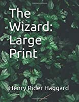 The Wizard: Large Print
