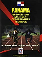 Panama Business & Investment Opportunities Yearbook