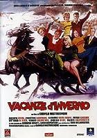Vacanze D'Inverno [Italian Edition]
