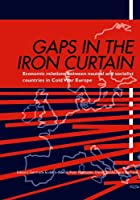 Gaps in the Iron Curtain: Economic Relation Between Neutral and Socialist States in Cold War Europe