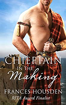 Chieftain In The Making (Chieftain Series Book 4) by [Housden, Frances]