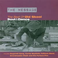The Message: Best of Old Skool