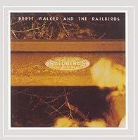 Brett Walker & The Railbirds
