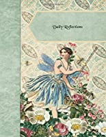 """Daily Reflections Dated Journal: Vintage Garden Fairy 