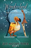 This Dodo Bird Flies (Wonderland the Fairytale Continues)