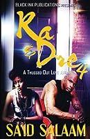Ra & Dre: A Thugged Out Love Affair