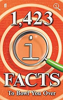 1,423 QI Facts to Bowl You Over by [Lloyd, John, Harkin, James, Miller, Anne, Mitchinson, John]