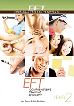 EFT Level 2 Comprehensive Training Resource by [Adams, Ann, Davidson, Karin]