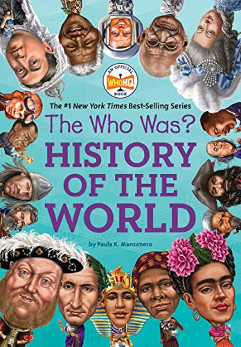 The Who Was? History of the World (English Edition)