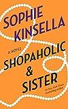 Shopaholic & Sister: A Novel