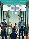 Dope/ドープ!! (字幕版)
