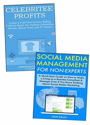 Easy Business Ideas to Start for Newbies: Social Media Management & Teespring T-shirt Business (English Edition)