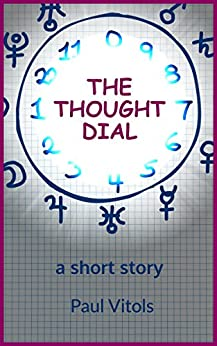 The Thought Dial by [Vitols, Paul]