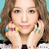 LOVE it(通常盤) - 西野 カナ