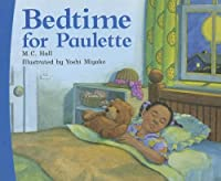 Bedtime for Paulette (Rigby on Our Way to English: Level G)