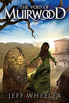 The Void of Muirwood (Covenant of Muirwood Book 3) by [Wheeler, Jeff]