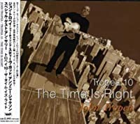 Tropea 10 The Time is Right [並行輸入品]