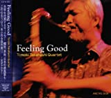 『Feeling Good』Tomoki Takahashi Quartet 画像