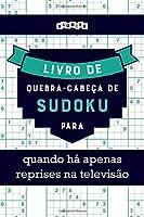 Livro de quebra-cabeças de Sudoku para quando há apenas reprises na televisão