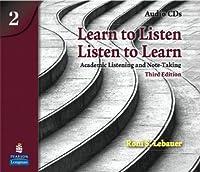 LEARN TO LISTEN LISTEN TO LEARN LEVEL 2 (3E) CD