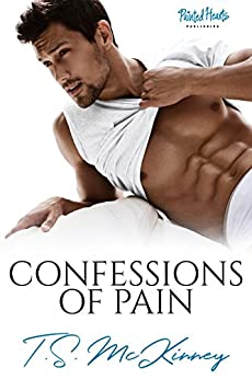 Confessions of Pain by [McKinney, TS ]