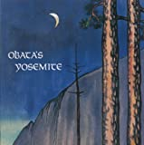 Obata's Yosemite: The Art and Letters of Chiura Obata from His Trip to the High Sierra in 1927 画像