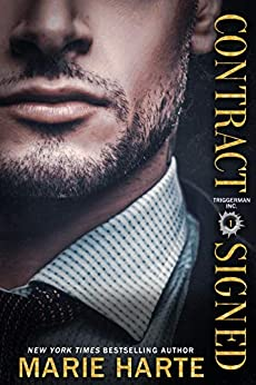 Contract Signed (Triggerman Inc. Book 1) by [Harte, Marie]