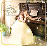 LOVE×Acoustic Vol.1【CD】