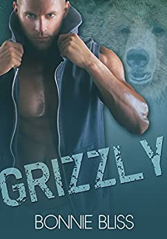 Grizzly (The Realm, #1) by [Bliss, Bonnie]