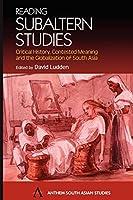 Reading Subaltern Studies: Anthem World History (Anthem South Asian Studies)