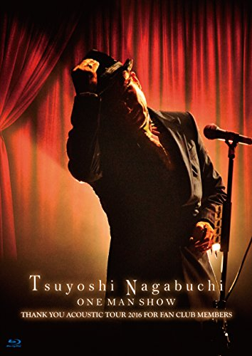 Tsuyoshi Nagabuchi ONE MAN SHOW(初回限定盤)(タオル付)[Blu・・・