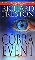 The Cobra Event: A Novel by Richard Preston(1998-08-29)