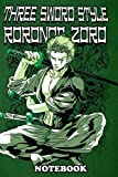 "Notebook: Roronoa Zoro Is A Fictional Character In The One Piece , Journal for Writing, College Ruled Size 6"" x 9"", 110 Pages"