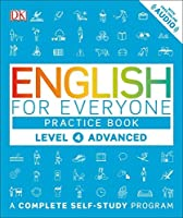 English for Everyone: Level 4: Advanced, Practice Book by DK(2016-06-28)