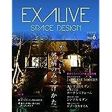 EXALIVE Vol.6 (ブティック・ムックno.1440)