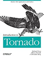 Introduction to Tornado: Modern Web Applications with Python