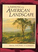 Making of the American Landscape