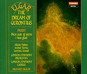 Elgar - The Dream of Gerontius. Parry - Choral Works