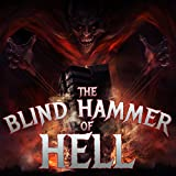 The Blind Hammer of Hell: The Best Power Metal from Helloween, Blind Guardian, And Hammerfall